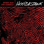 Hoobastank - 'Every Man For Himself'