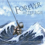 Forever In Terror � 'Restless In The Tides''