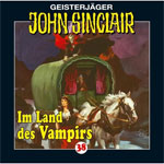 Geisterjger John Sinclair  'Im Land des Vampirs' (38) (I/III)