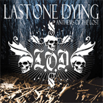 Last One Dying � 'Anthem Of The Lost'