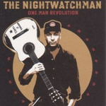The Nightwatchman � 'One Man Revolution'