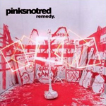 Pinksnotred - 'Remedy'