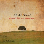 Skafield � 'Memories in Melodies'