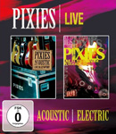 Pixies � 'Acoustic & Electric Live'